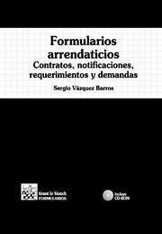 FORMULARIOS ARRENDATICIOS . CONTRATOS , NOTIFICACIONES , REQUERIMIENTOS Y DEMANDAS