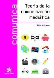 TEORÍA DE LA COMUNICACIÓN MEDIÁTICA