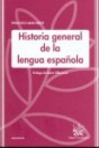 HISTORIA GENERAL DE LA LENGUA ESPAÑOLA