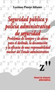 SEGURIDAD PÚBLICA Y POLICA ADMINISTRATIVA DE SEGURIDAD