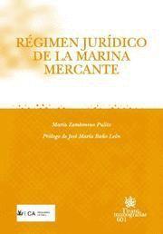 REGIMEN JURIDICO DE LA MARINA MERCANTE