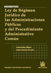 LEY DE REGIMEN JURIDICO DE LAS ADMINISTRACIONES PUBLICAS Y DEL PROCEDIMIENTO ADMINISTRATIVO COMUN