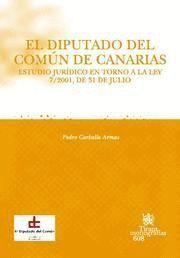 DIPUTADO DEL COMUN DE CANARIAS, EL ESTUDIO JURIDICO EN TORNO A LA LEY 7/2001, DE 31 DE JULIO