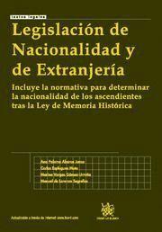LEGISLACION DE NACIONALIDAD Y DE EXTRANJERIA INCLUYE LA NORMATIVA PARA DETERMINAR LA NACIONALIDAD DE