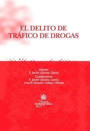 DELITO DE TRAFICO DE DROGAS, EL