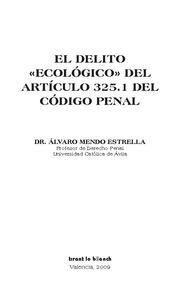 DELITO ECOLOGICO DEL ARTICULO 325.1 DEL CODIGO PENAL, EL