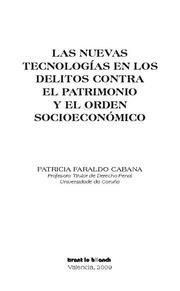 NUEVAS TECNOLOGIAS EN LOS DELITOS CONTRA EL PATRIMONIO Y EL ORDEN SOCIOECONOMICO, LAS