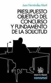 PRESUPUESTO OBJETIVO DEL CONCURSO Y FUNDAMENTO DE LA SOLICITUD
