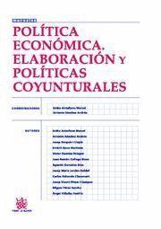 POLITICA ECONOMICA ELABORACION Y POLITICAS COYUNTURALES