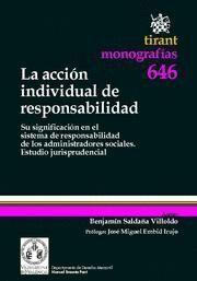 ACCION INDIVIDUAL DE RESPONSABILIDAD, LA SU SIGNIFICACION EN EL SISTEMA DE RESPONSABILIDAD DE LOS AD