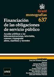 FINANCIACION DE LAS OBLIGACIONES DE SERVICIO PUBLICO AYUDAS PUBLICAS A LAS TELECOMUNICACIONES, TELEV