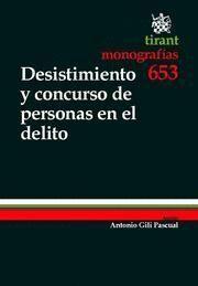 DESISTIMIENTO Y CONCURSO DE PERSONAS EN EL DELITO