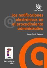NOTIFICACIONES ELECTRONICAS EN EL PROCEDIMIENTO ADMINISTRATIVO, LAS