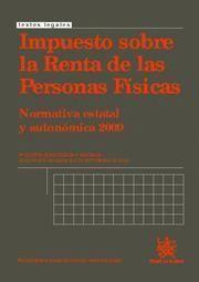 IMPUESTO SOBRE LA RENTA DE LAS PERSONAS FISICAS NUEVA NORMATIVA ESTATAL Y AUTONOMICA, 2009