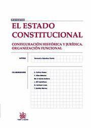 ESTADO CONSTITUCIONAL, EL CONFIGURACION HISTORICA Y JURIDICA, ORGANIZACION FUNCIONAL