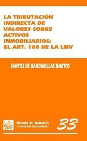TRIBUTACION INDIRECTA DE VALORES SOBRE ACTIVOS INMOBILIARIOS, LA EL ART. 108 DE LA LMV