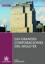 LAS GRANDES CORPORACIONES DEL SIGLO XX