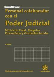 PERSONAL COLABORADOR CON EL PODER JUDICIAL MINISTERIO FISCAL, ABOGADOS, PROCURADORES Y GRADUADOS SOC