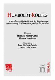 HUMBOLDT KOLLEG LA TRANSFORMACION JURIDICA DE LAS DICTADURAS EN DEMOCRACIAS Y LA ELABORACION JUR