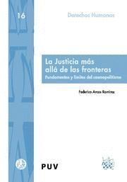 JUSTICIA MAS ALLA DE LAS FRONTERAS, LA FUNDAMENTOS Y LIMITES DEL COSMOPOLITISMO