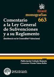 COMENTARIO A LA LEY GENERAL DE SUBVENCIONES Y A SU REGLAMENTO INCIDENCIA EN LA GENERALITAT VALENCIA