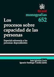 PROCESOS SOBRE CAPACIDAD DE LAS PERSONAS, LOS ESPECIAL REFERENCIA A LAS PERSONAS DEPENDIENTES