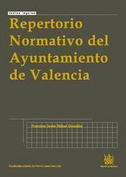 REPERTORIO NORMATIVO DEL AYUNTAMIENTO DE VALENCIA
