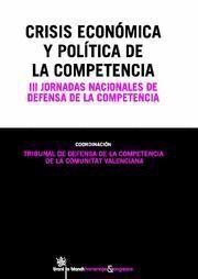 CRISIS ECONÓMICA Y POLTICA DE LA COMPETENCIA