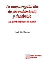 NUEVA REGULACION DE ARRENDAMIENTO Y DESAHUCIO, LA LEY 19/2009 DE FOMENTO DEL ALQUILER