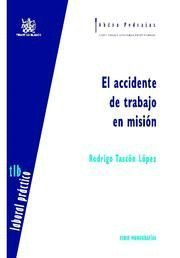ACCIDENTE DE TRABAJO EN MISION, EL