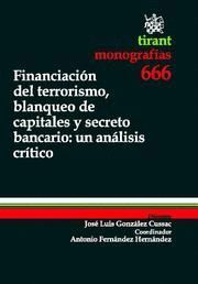 FINANCIACION DEL TERRORISMO, BLANQUEO DE CAPITALES Y SECRETO BANCARIO UN ANALISIS CRITICO