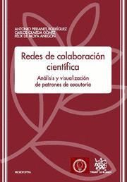 REDES DE COLABORACIÓN CIENTÍFICA ANÁLISIS Y VISUALIZACIÓN DE PATRONES COAUTORÍA