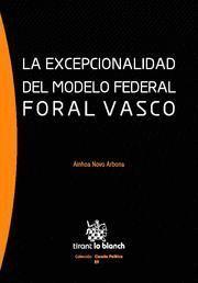 EXCEPCIONALIDAD DEL MODELO FEDERAL FORAL VASCO, LA