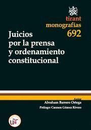JUICIOS POR LA PRENSA Y ORDENAMIENTO CONSTITUCIONAL