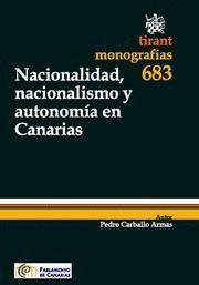 NACIONALIDAD, NACIONALISMO Y AUTONOMIA EN CANARIAS