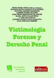 VICTIMOLOGIA FORENSE Y DERECHO PENAL