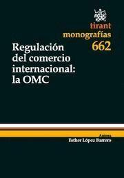 REGULACION DEL COMERCIO INTERNACIONAL LA OMC