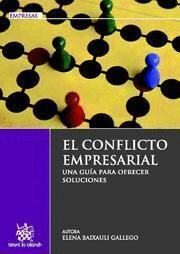 CONFLICTO EMPRESARIAL, EL UNA GUIA PARA OFRECER SOLUCIONES