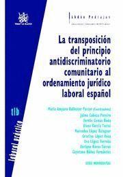 TRANSPOSICION DEL PRINCIPIO ANTIDISCRIMINATORIO COMUNITARIO AL ORDENAMIENTO JURIDICO LABORAL ESPA, L