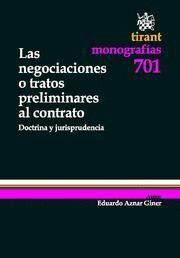 NEGOCIACIONES O TRATOS PRELIMINARES AL CONTRATO, LAS DOCTRINA Y JURISPRUDENCIA