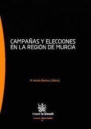 CAMPAÑAS Y ELECCIONES EN LA REGION DE MURCIA