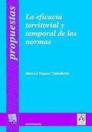 EFICACIA TERRITORIAL Y TEMPORAL DE LAS NORMAS, LA