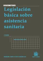 LEGISLACION BASICA SOBRE ASISTENCIA SANITARIA