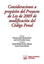 CONSIDERACIONES A PROPOSITO DEL PROYECTO DE LEY DE 2009 DE MODIFICACION DEL CODIGO PENAL