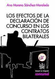 EFECTOS DE LA DECLARACION DE CONCURSO EN LOS CONTRATOS BILATERALES, LOS
