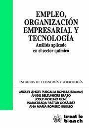 EMPLEO, ORGANIZACION EMPRESARIAL Y TECNOLOGIA ANALISIS APLICADO EN EL SECTOR QUIMICO