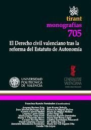 DERECHO CIVIL VALENCIANO TRAS LA REFORMA DEL ESTATUTO DE AUTONOMIA, EL