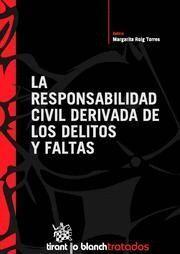 RESPONSABILIDAD CIVIL DERIVADA DE LOS DELITOS Y FALTAS, LA