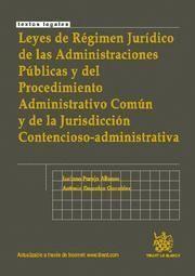 LEYES DE REGIMEN JURIDICO DE LAS ADMINISTRACIONES PUBLICAS Y DEL PROCEDIMIENTO ADMINISTRATIVO COMUN