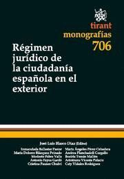 REGIMEN JURIDICO DE LA CIUDADANIA ESPAÑOLA EN EL EXTERIOR